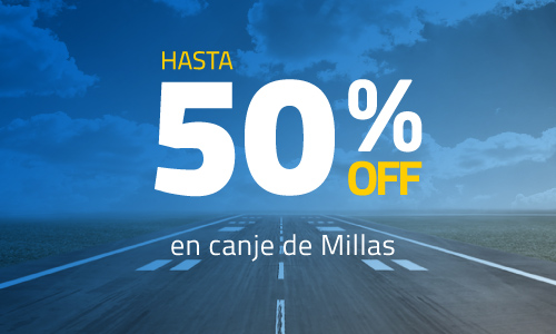 50% OFF en canje de millas